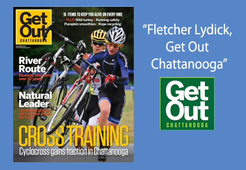 Fletcher Lydick Get Out Chattanooga